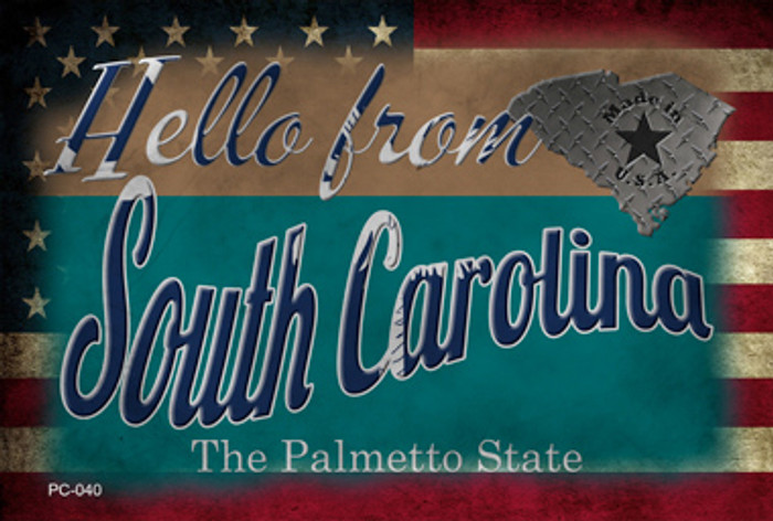 Hello From South Carolina Novelty Metal Postcard PC-040