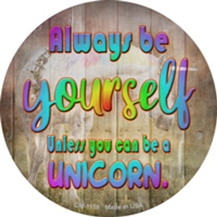 Be Yourself Novelty Mini Metal Circle Magnet CM-1156