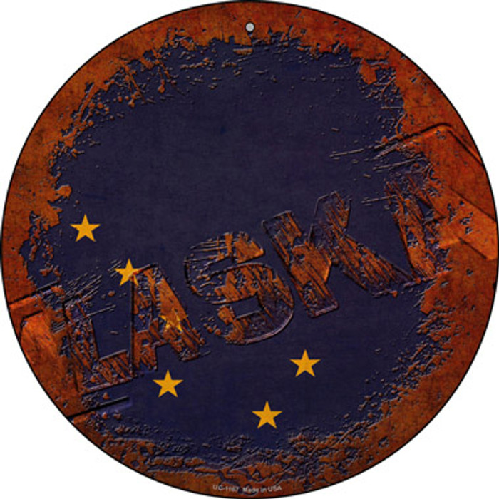 Alaska Rusty Stamped Novelty Small Metal Circular Sign UC-1167
