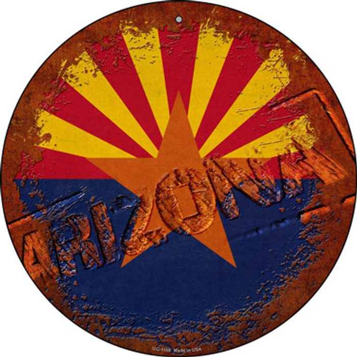 Arizona Rusty Stamped Novelty Small Metal Circular Sign UC-1168
