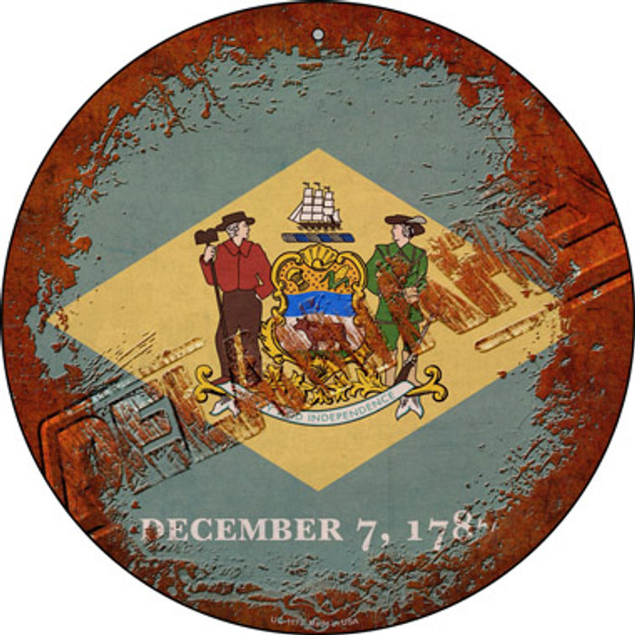 Delaware Rusty Stamped Novelty Small Metal Circular Sign UC-1173