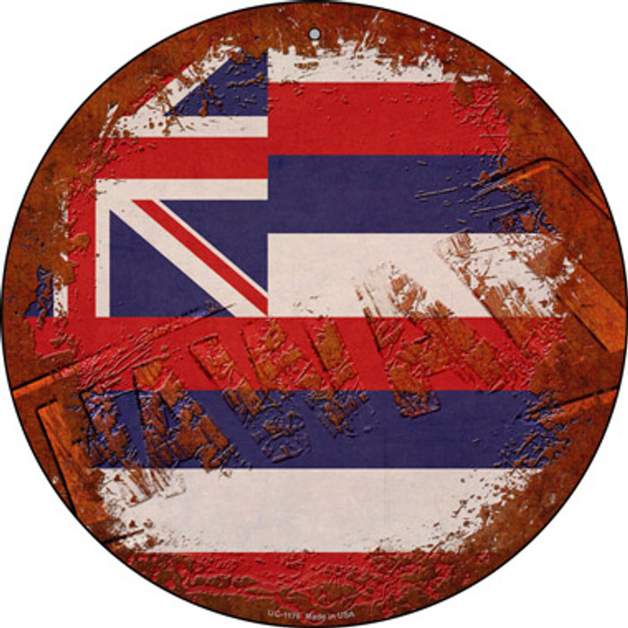Hawaii Rusty Stamped Novelty Small Metal Circular Sign UC-1176