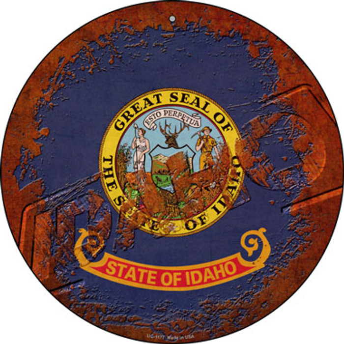 Idaho Rusty Stamped Novelty Small Metal Circular Sign UC-1177