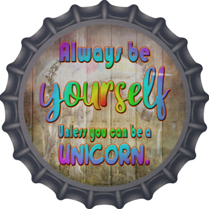 Be Yourself Novelty Metal Bottle Cap BC-1156