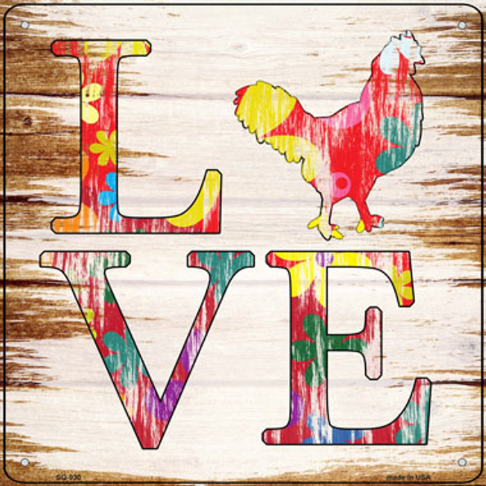 Love Colorful Chicken Novelty Metal Square Sign SQ-930
