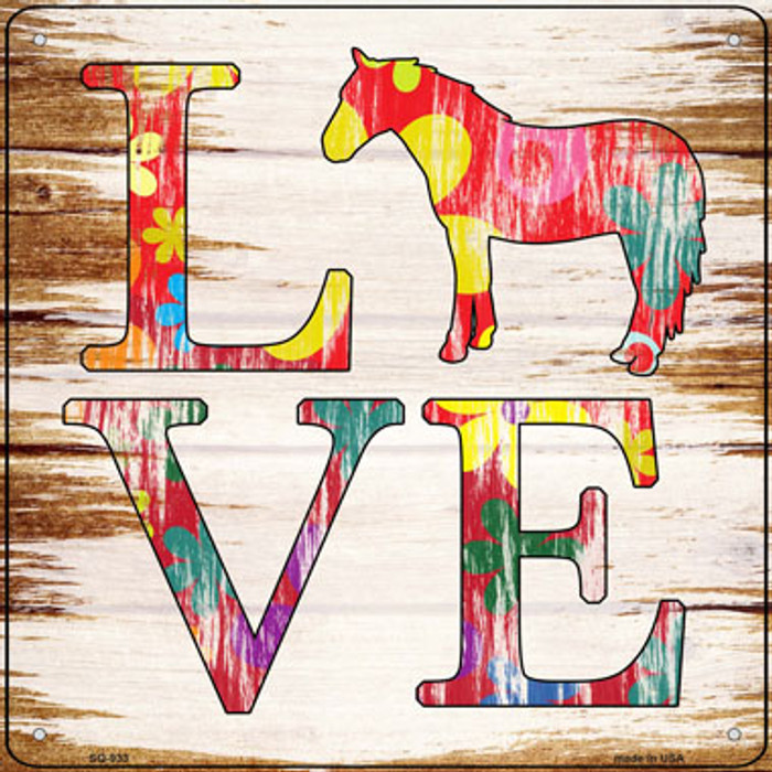 Love Colorful Horse Novelty Metal Square Sign SQ-933