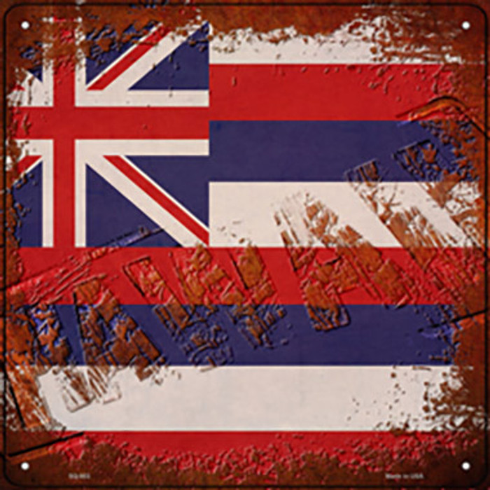 Hawaii Rusty Stamped Novelty Metal Square Sign SQ-953