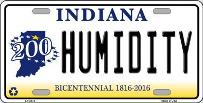 Humidity Indiana Novelty Metal License Plate