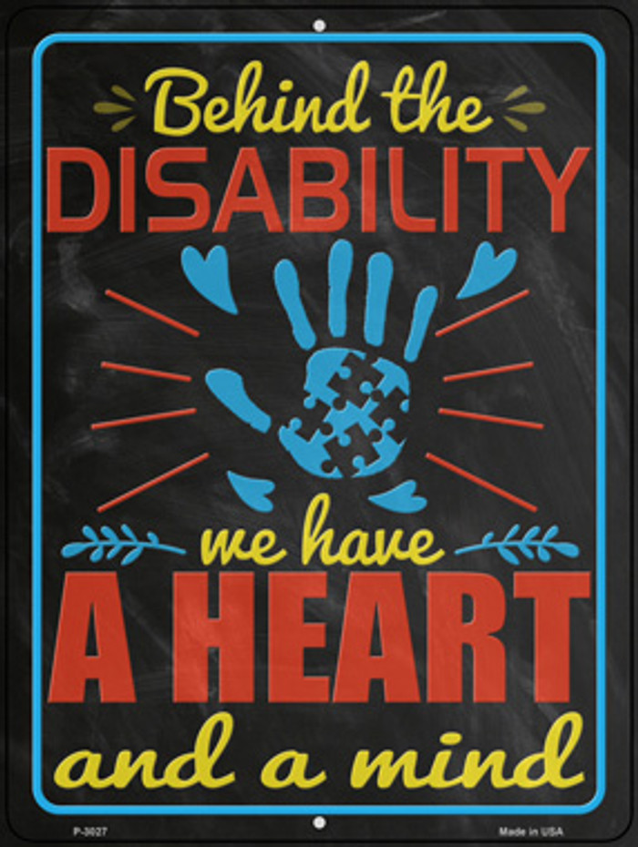 Behind The Disability Novelty Metal Parking Sign P-3027
