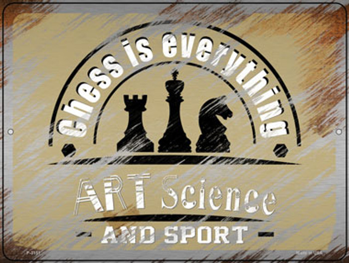 Chess Is Everything Novelty Metal Parking Sign P-3151