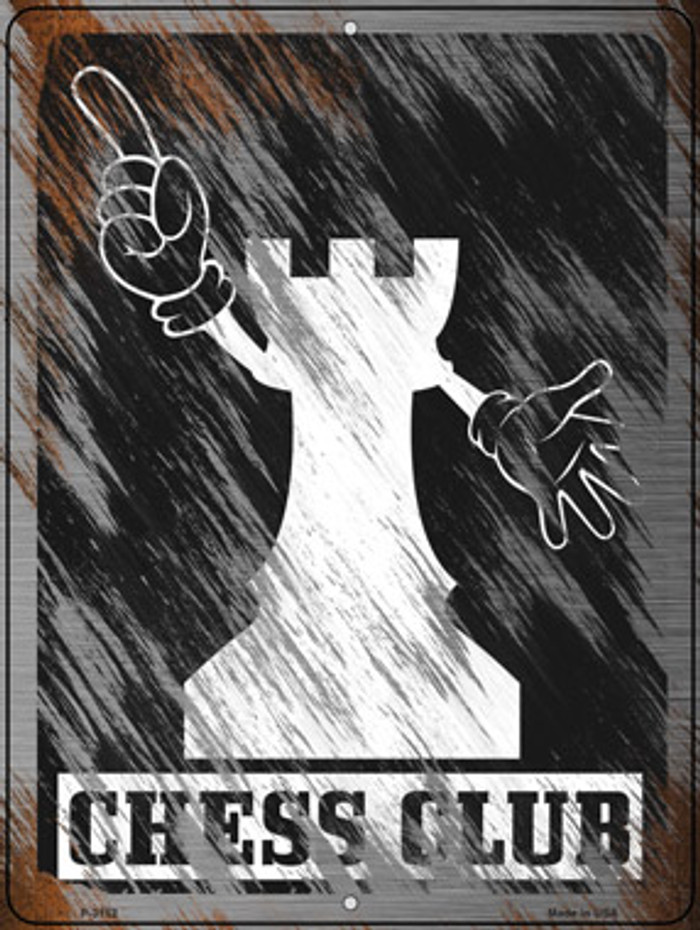 Chess Club Novelty Metal Parking Sign P-3152