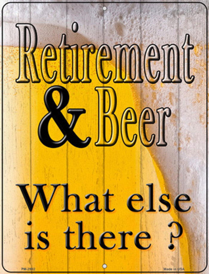 Retirement & Beer Novelty Mini Metal Parking Sign PM-2982