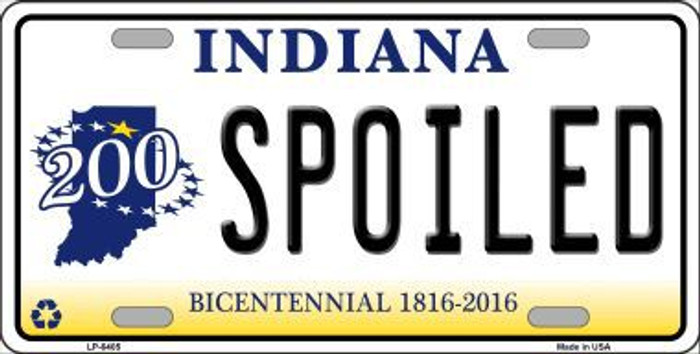 Spoiled Indiana Novelty Metal License Plate