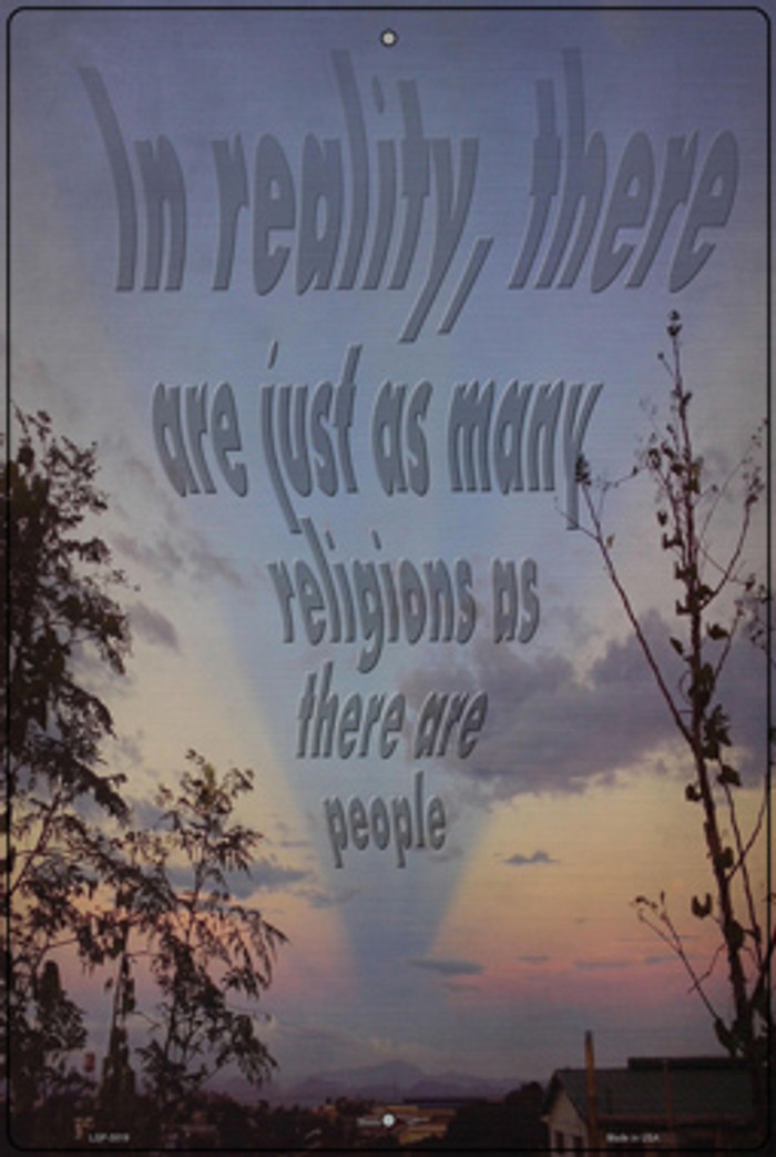 As Many Religions As People Novelty Large Metal Parking Sign LGP-3019