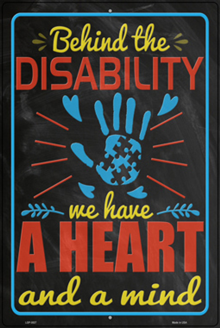 Behind The Disability Novelty Large Metal Parking Sign LGP-3027