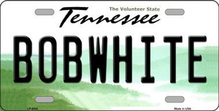 Bobwhite Tennessee Novelty Metal License Plate