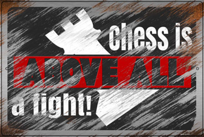 Chess Is Above All Novelty Large Metal Parking Sign LGP-3150