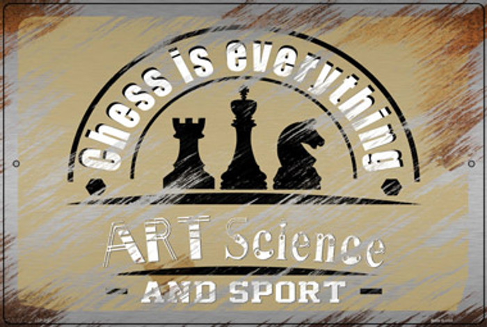Chess Is Everything Novelty Large Metal Parking Sign LGP-3151