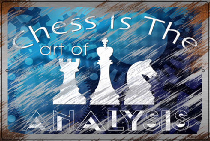 Chess Is The Art Of Analysis Novelty Large Metal Parking Sign LGP-3157