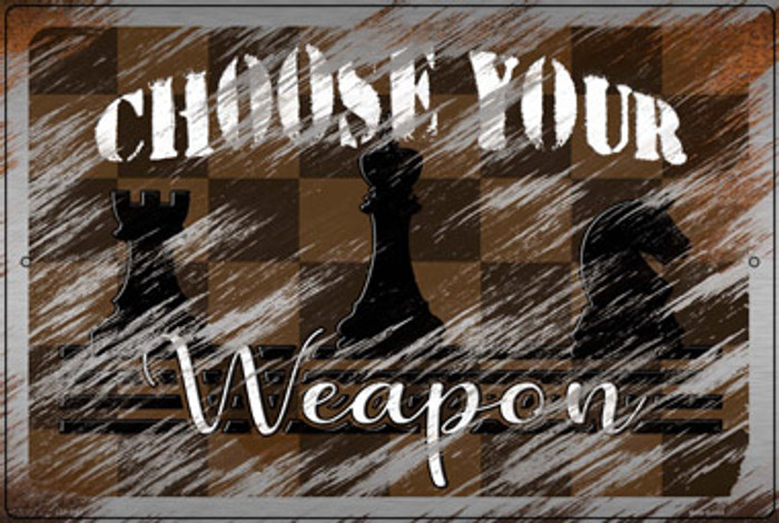 Choose Your Weapon Novelty Large Metal Parking Sign LGP-3164