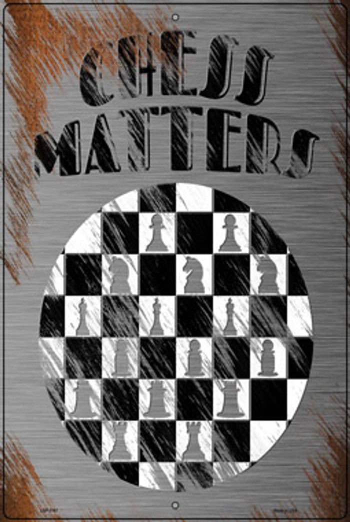 Chess Matters Novelty Large Metal Parking Sign LGP-3167