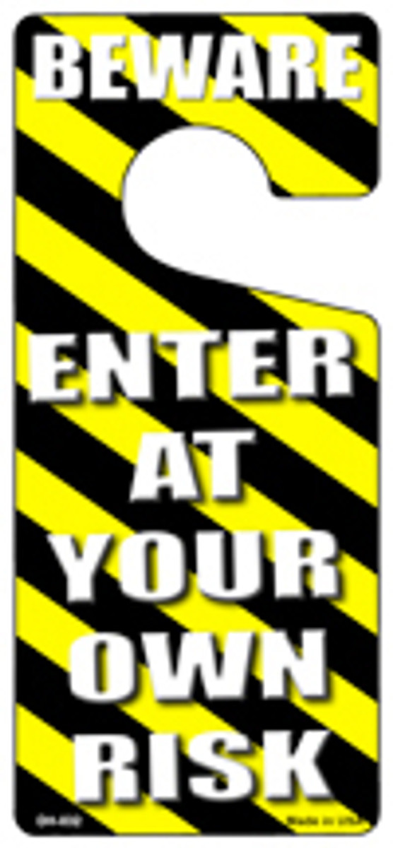 Enter At Your Own Risk Novelty Metal Door Hanger DH-032