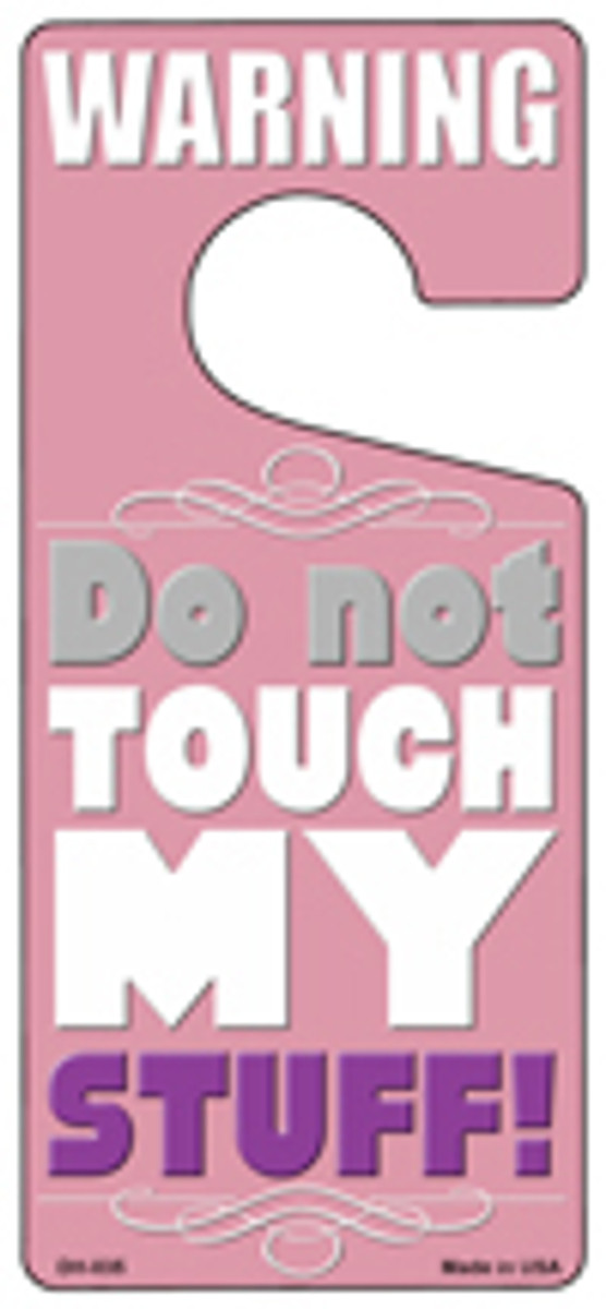 Do Not Touch My Stuff Pink Novelty Metal Door Hanger DH-035