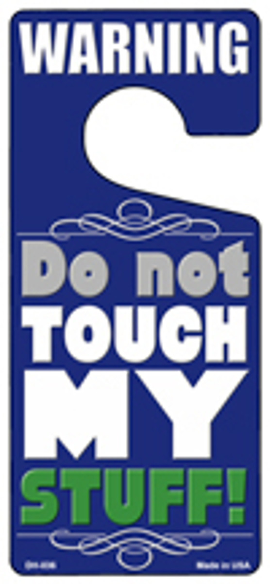 Do Not Touch My Stuff Blue Novelty Metal Door Hanger DH-036
