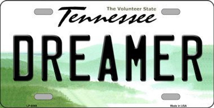 Dreamer Tennessee Novelty Metal License Plate