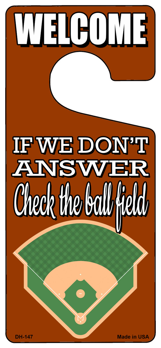 Check The Ball Field Baseball Novelty Metal Door Hanger DH-147