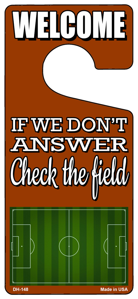 Check The Field Soccer Novelty Metal Door Hanger DH-148