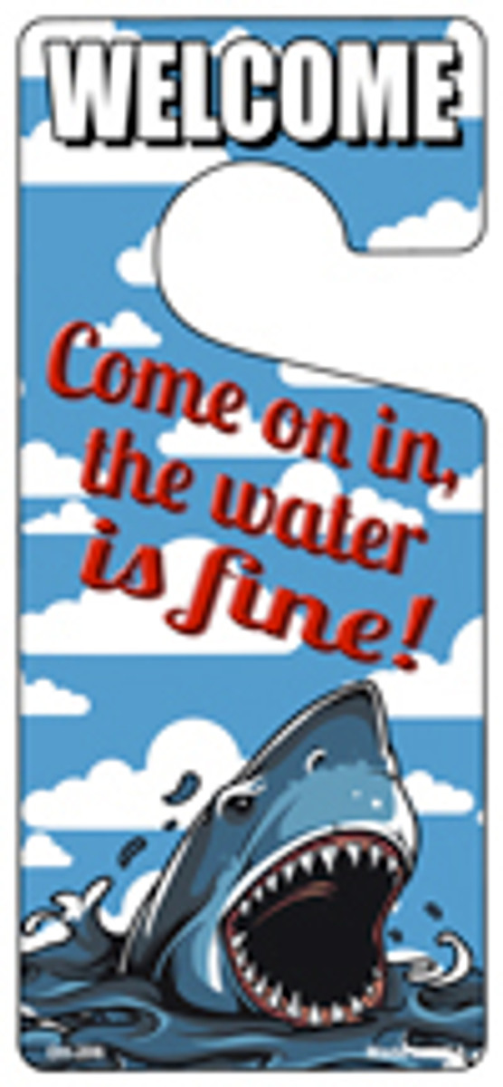 Come On In The Water Is Fine Novelty Metal Door Hanger DH-206