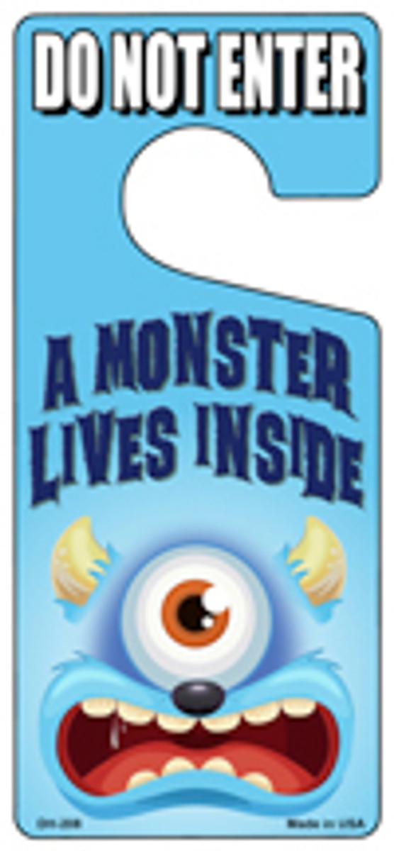 A Monster Lives Inside Blue Novelty Metal Door Hanger DH-208