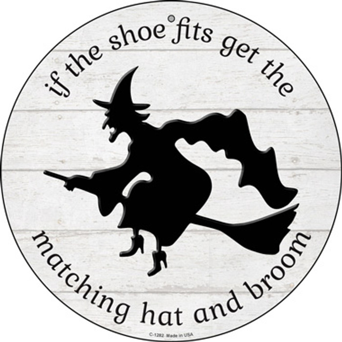 Matching Hat and Broom Witch Novelty Circular Sign C-1282