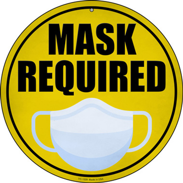 Mask Required Novelty Small Metal Circular Sign UC-1229