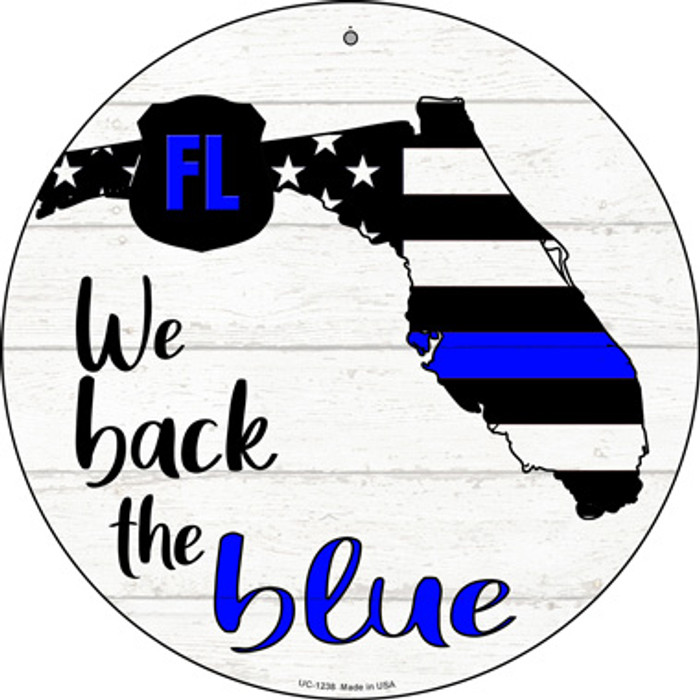 Florida Back The Blue Novelty Small Metal Circular Sign UC-1238