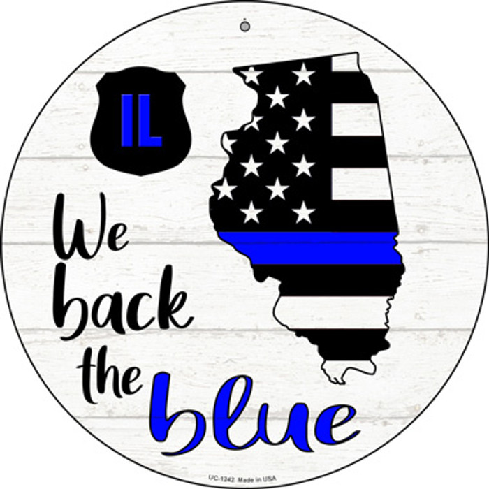 Illinois Back The Blue Novelty Small Metal Circular Sign UC-1242