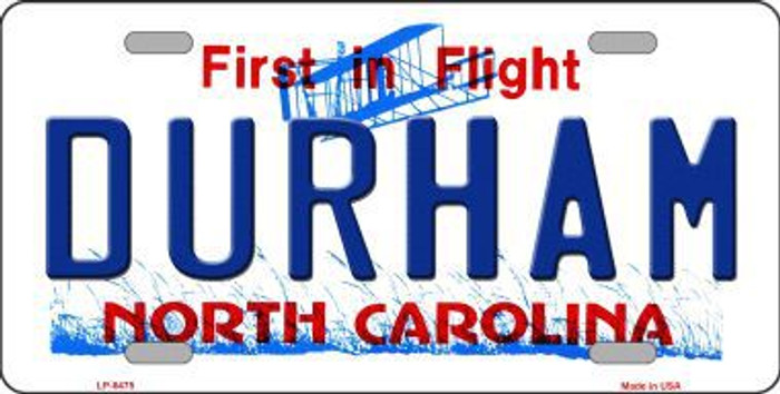 Durham North Carolina Novelty Metal License Plate