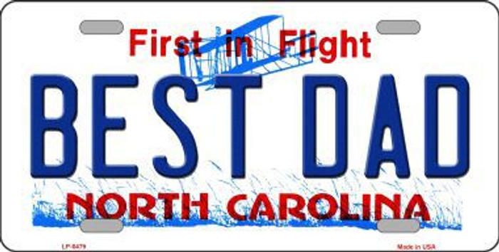Best Dad North Carolina Novelty Metal License Plate