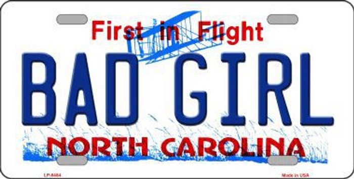 Bad Girl North Carolina Novelty Metal License Plate