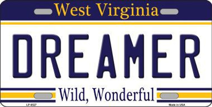 Dreamer West Virginia Novelty Metal License Plate