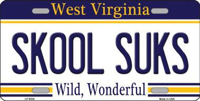 Skool Suks West Virginia Novelty Metal License Plate