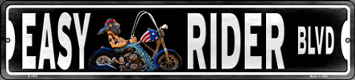 Easy Rider Novelty Small Metal Street Sign K-1472
