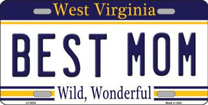 Best Mom West Virginia Novelty Metal License Plate