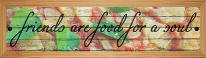 Food For A Soul Novelty Wood Mounted Small Metal Street Sign WB-K-1457