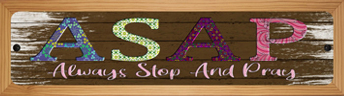 ASAP Novelty Wood Mounted Small Metal Street Sign WB-K-1470