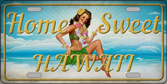 Home Sweet Hawaii Novelty Metal License Plate Tag LP-13612