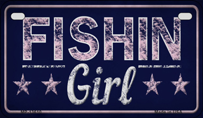 Fishin Girl Novelty Metal Motorcycle Plate MP-13610