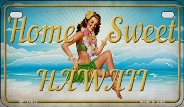 Home Sweet Hawaii Novelty Metal Motorcycle Plate MP-13612