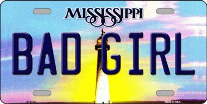 Bad Girl Mississippi Novelty Metal License Plate
